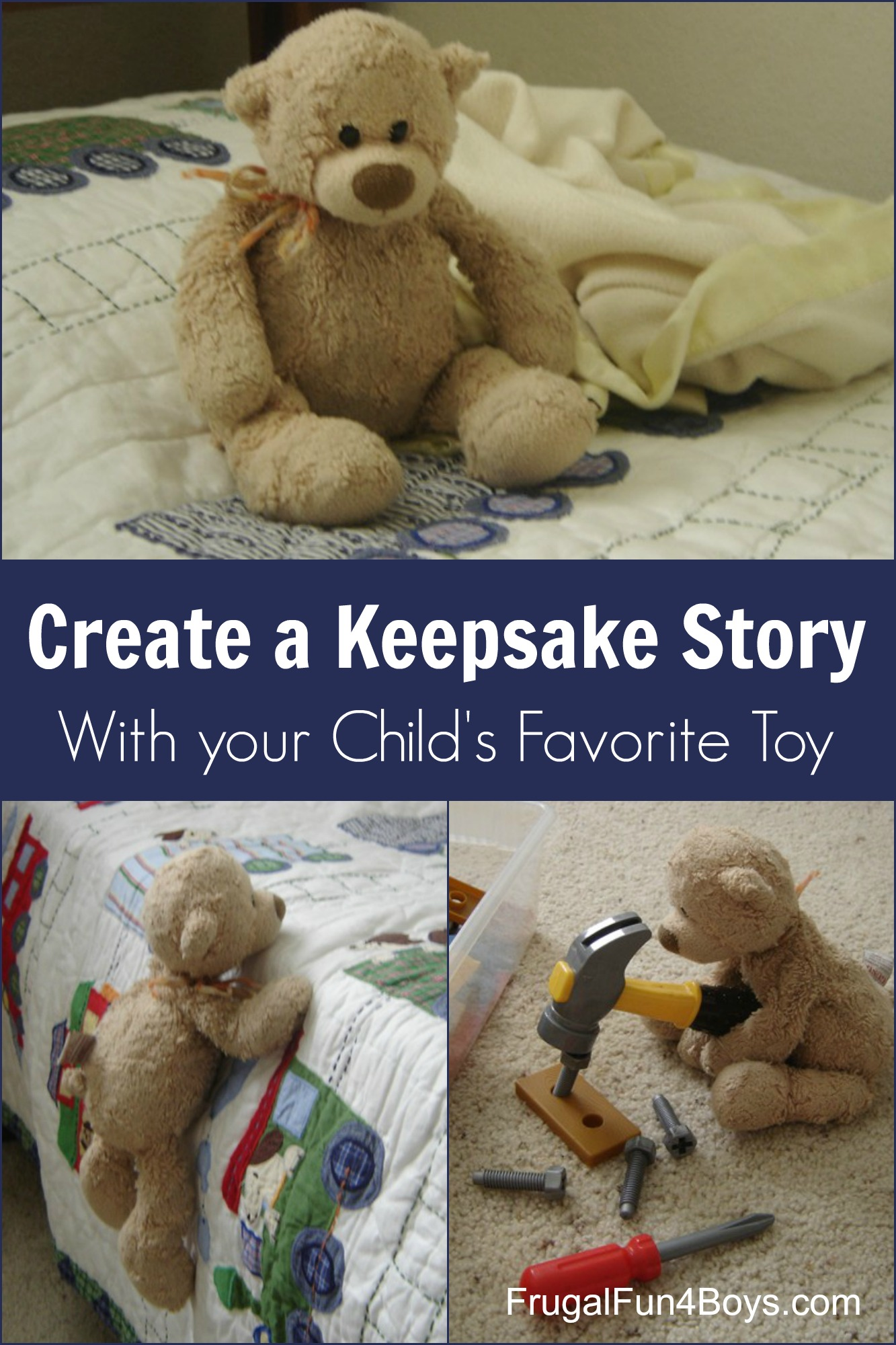 Create a Keepsake Story with Your Child's Favorite Toy