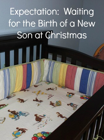 Waiting for a new son at Christmas