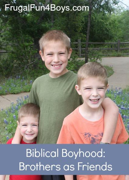 Biblical Boyhood:  Brothers as Friends