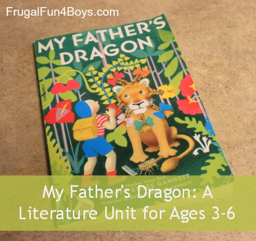 My Fathers Dragon Unit for Ages 3-6