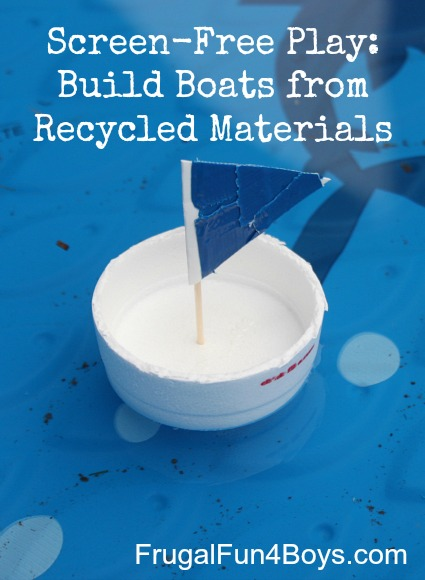 Screen-free play - Build boats from recycled materials