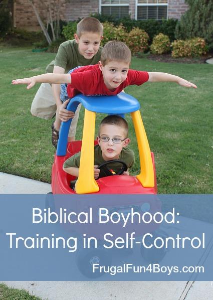 Biblical Boyhood:  Training in Self-Control