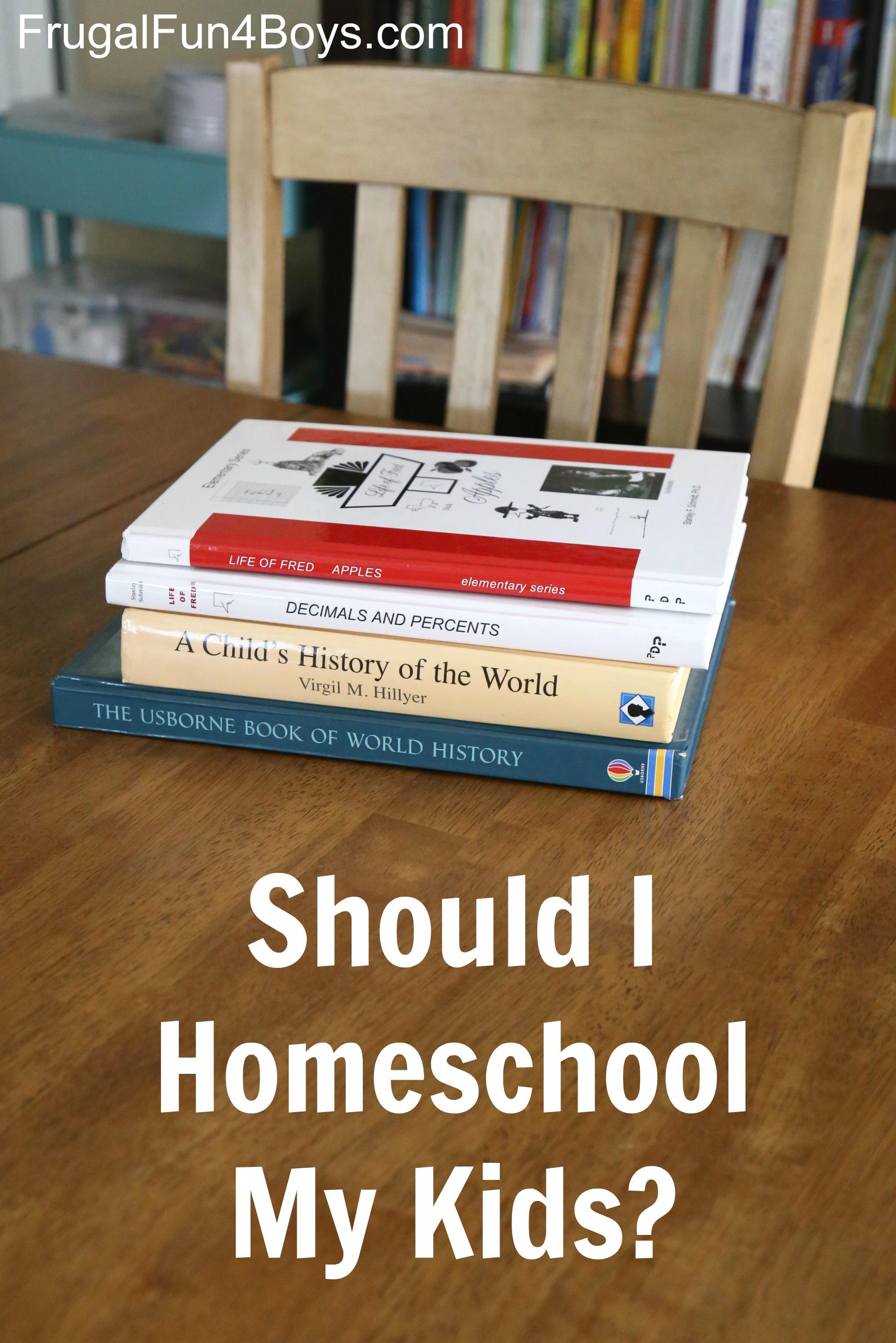 Should I Homeschool My Kids? Thinking through the school decision.