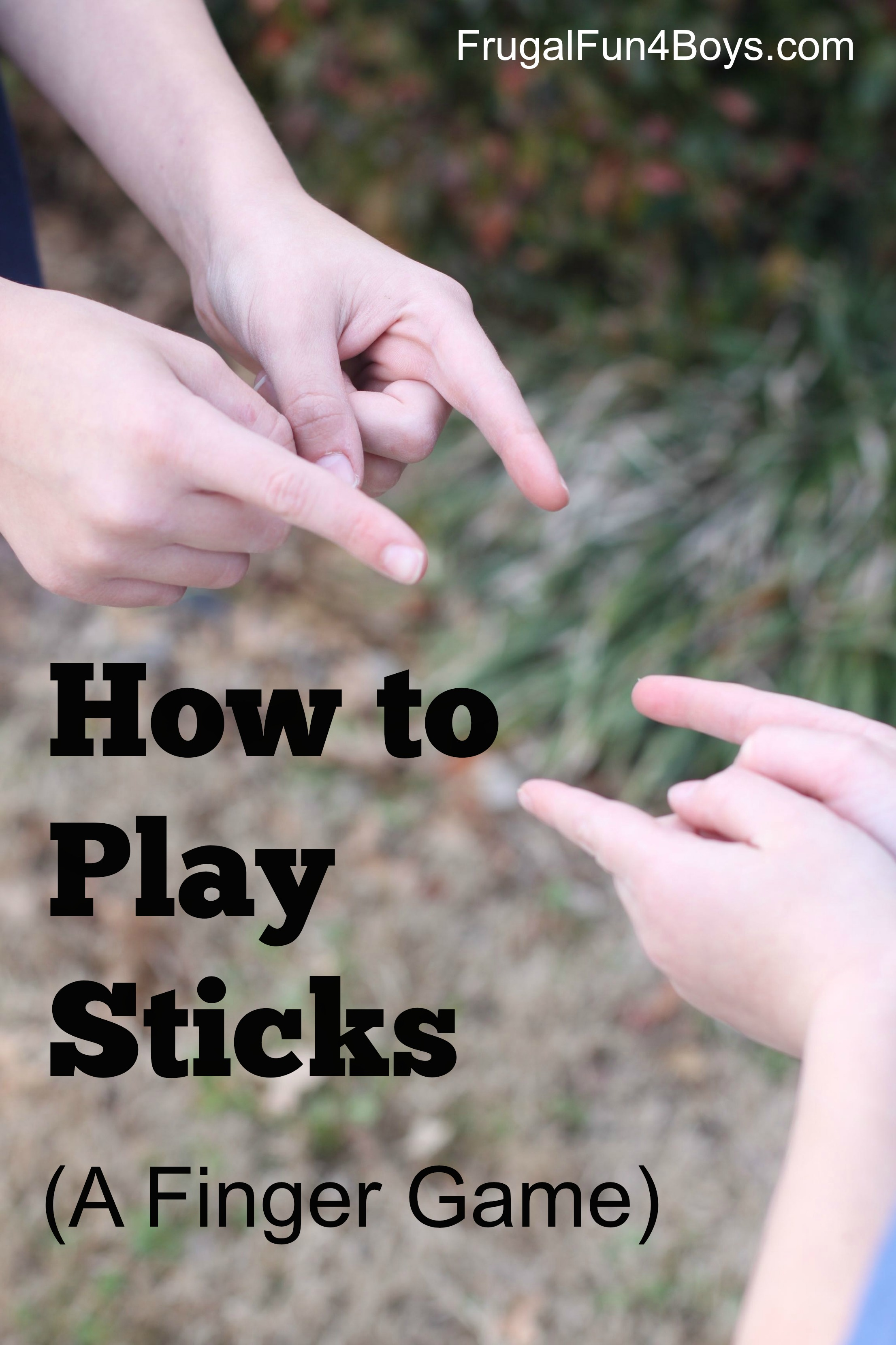 How to Play Sticks