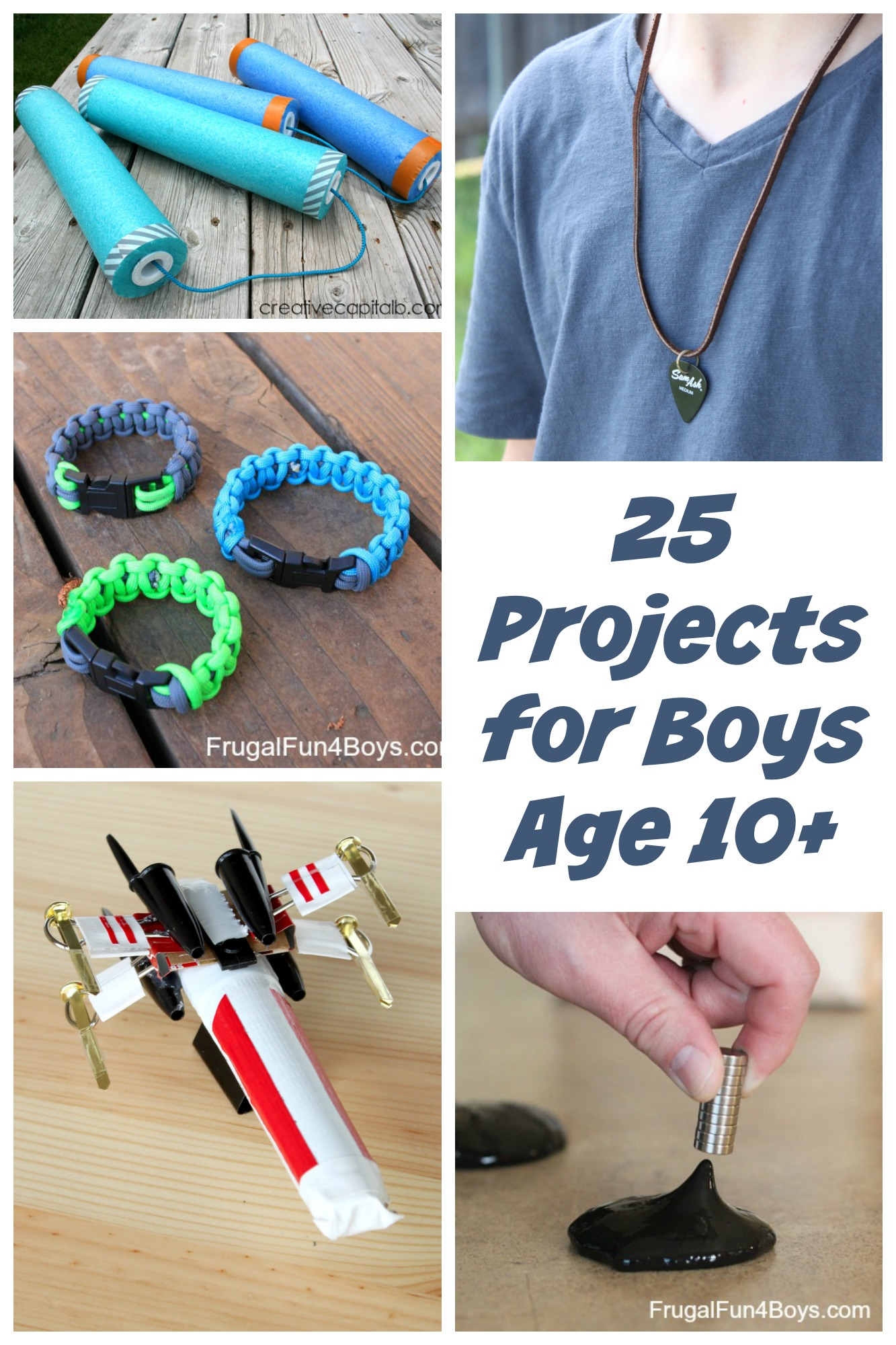25 Awesome Projects For Tween And Teen Boys Ages 10 And Up Frugal Fun For Boys And Girls