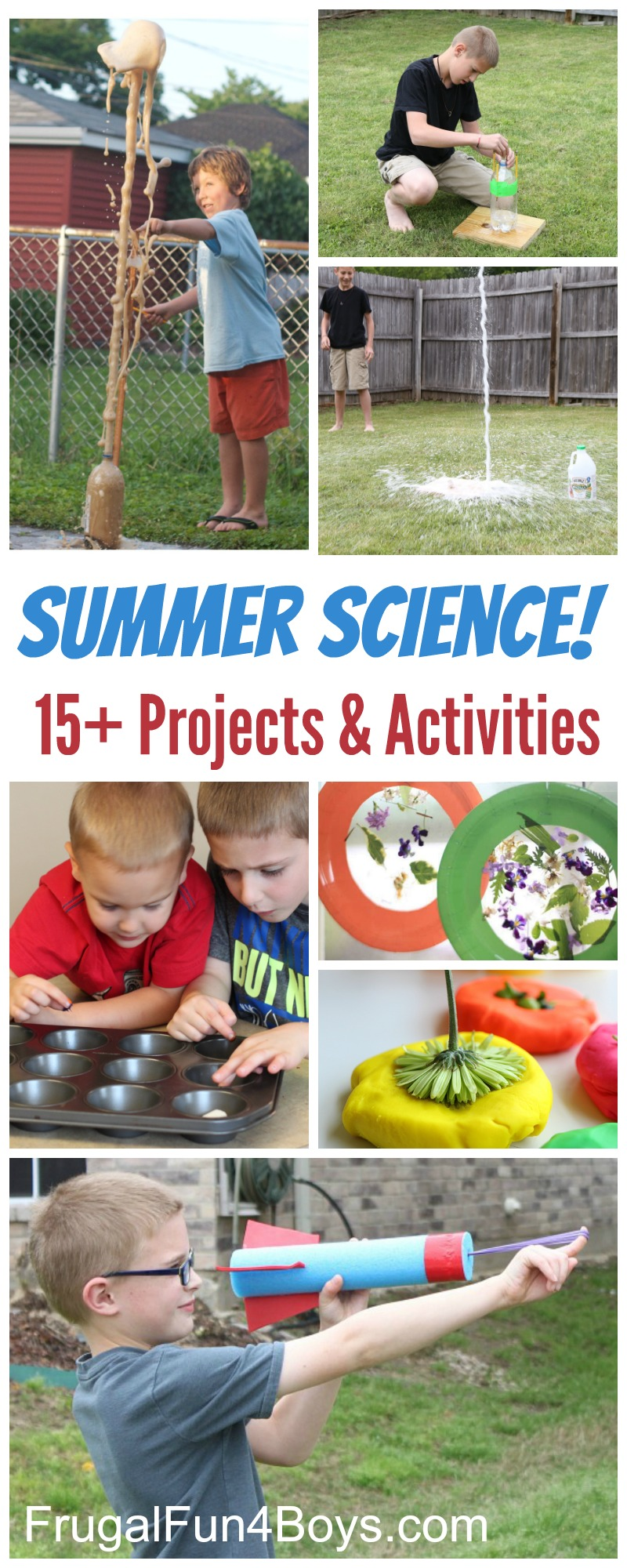 Summer Science for Kids! 15+ Projects , Experiments, and Activities