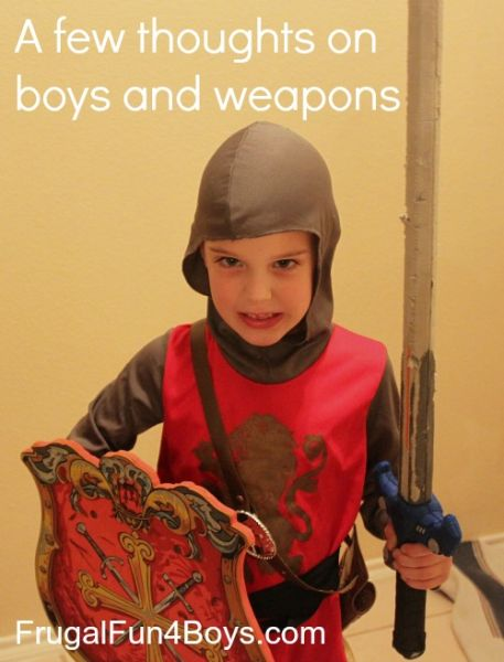 A few thoughts on boys and weapons…