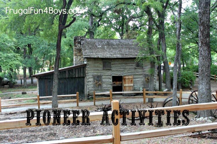 American West Pioneer Activities: Part 2