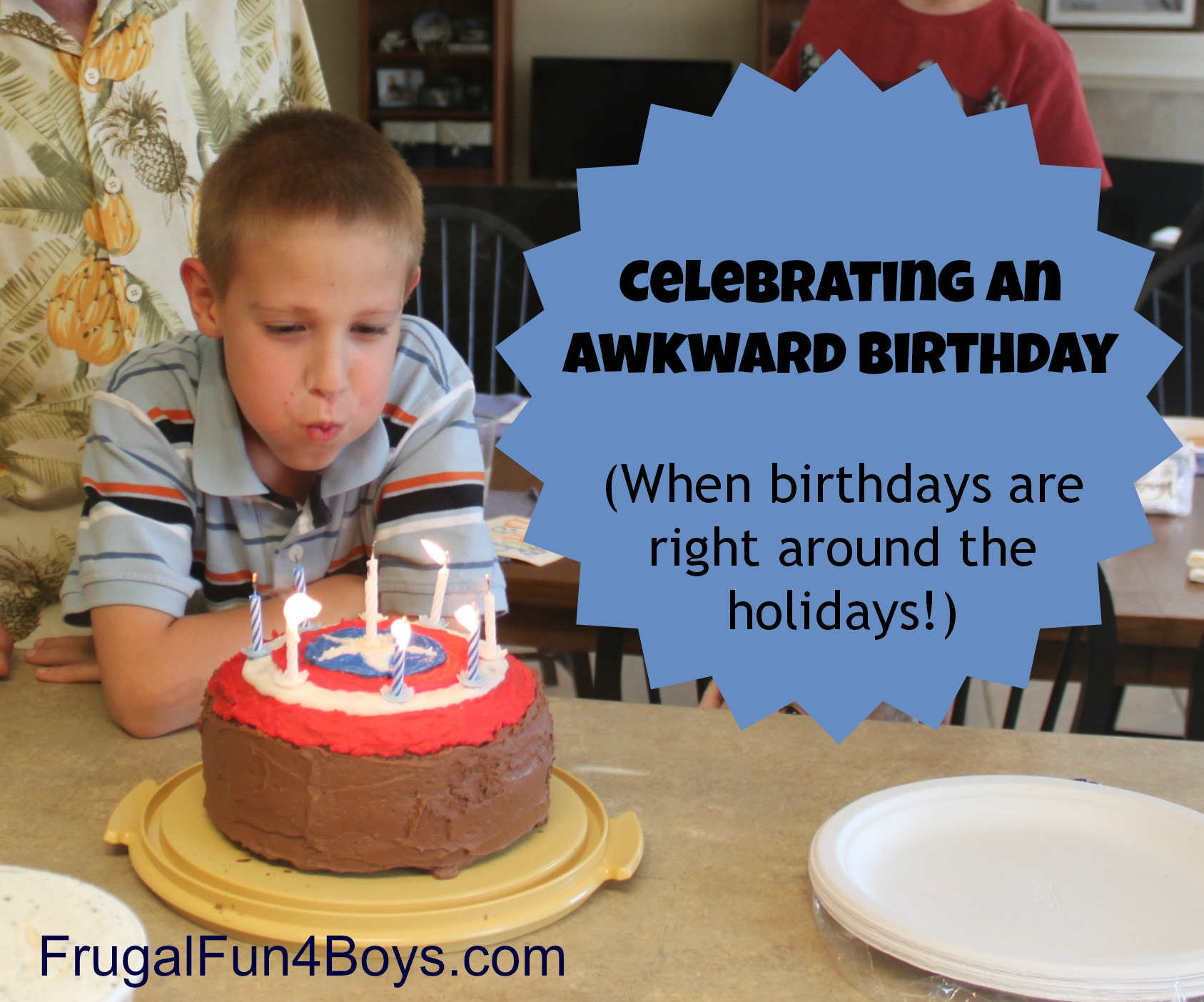 Celebrating an Awkward Birthday (When birthdays are right around the holidays!)