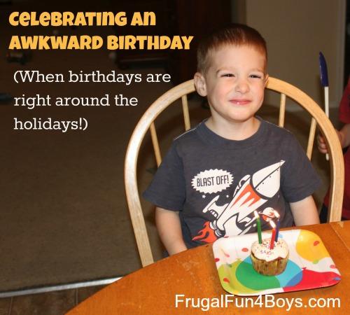 Celebrating an awkward birthday - when birthdays fall around the holidays