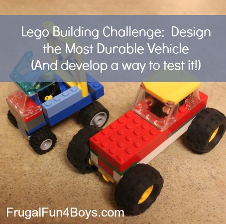 Lego Fun Friday:  Build the Most Durable Vehicle (And develop a way to test it!)