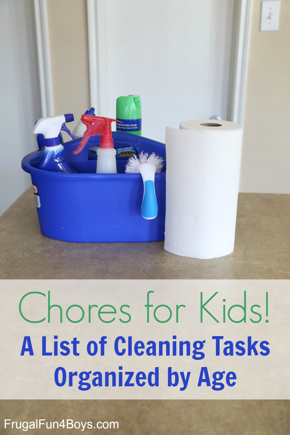 Chores for Kids! A List of Cleaning Tasks Organized by Room and Age