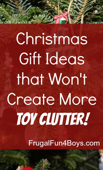 Christmas Gift Ideas that Won't Create More Toy Clutter