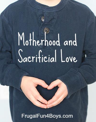 Motherhood and Sacrificial Love