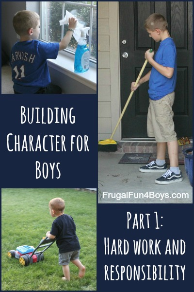 Building Character for Boys:  Hard Work and Responsibility