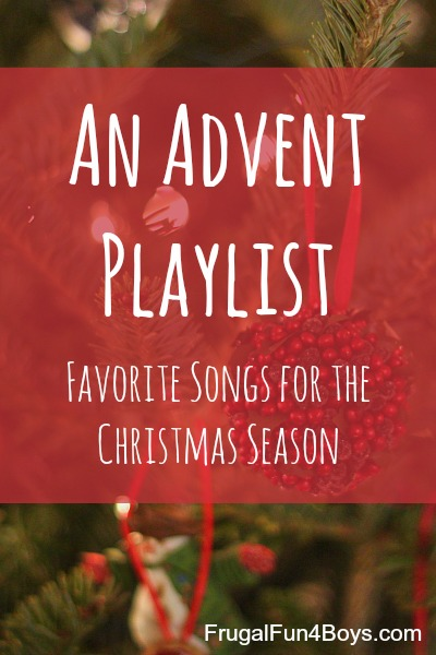 An Advent Playlist:  Favorite Songs for the Christmas Season