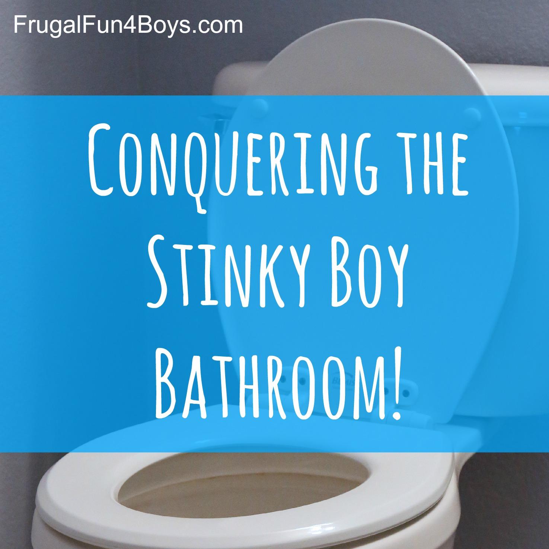 Getting Rid Of Boy Bathroom Stink Frugal Fun For Boys