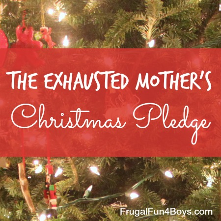 The Exhausted Mom's Christmas Pledge