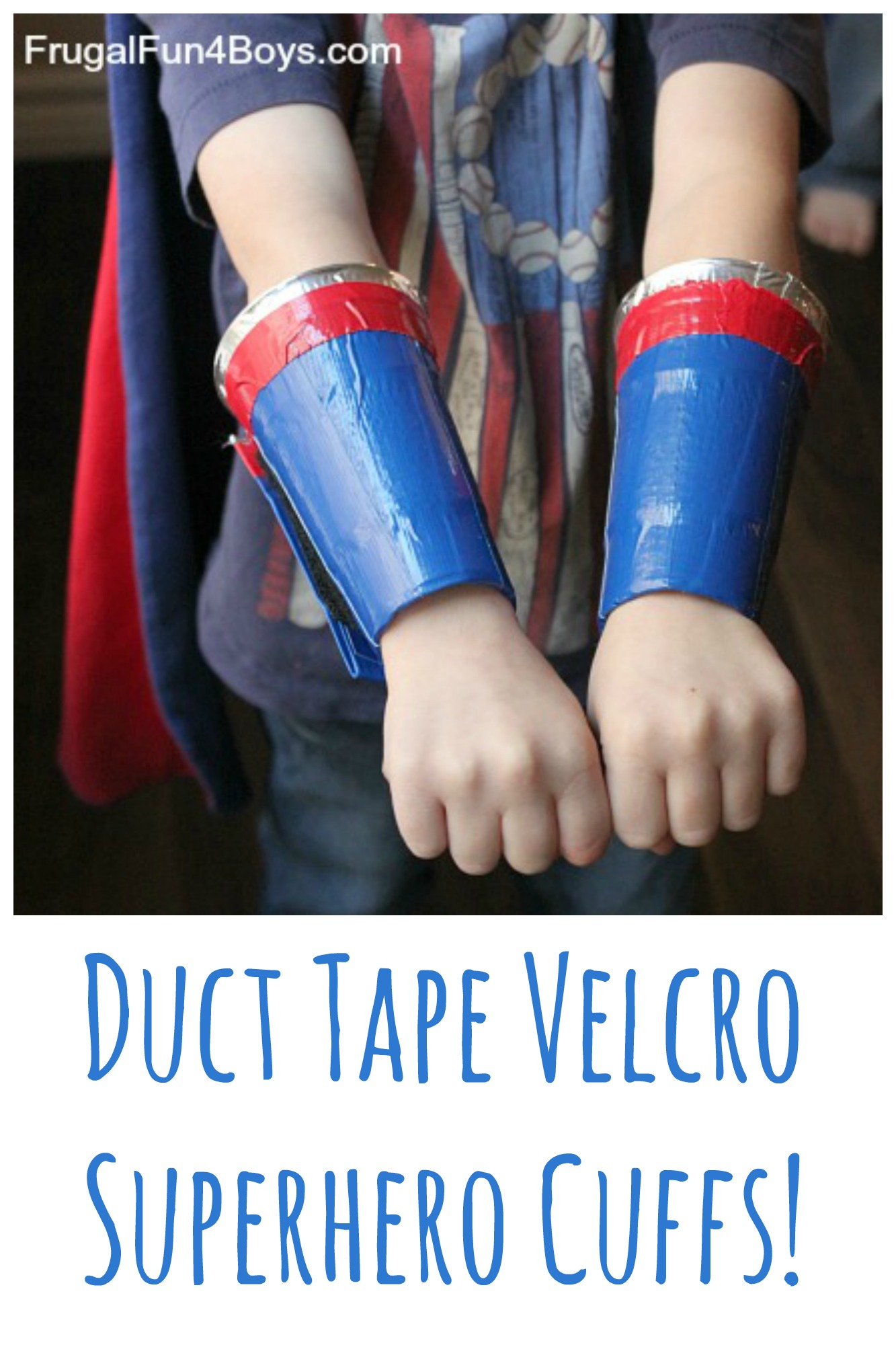 Duct Tape Velcro Superhero Cuffs - They can be taken off and on