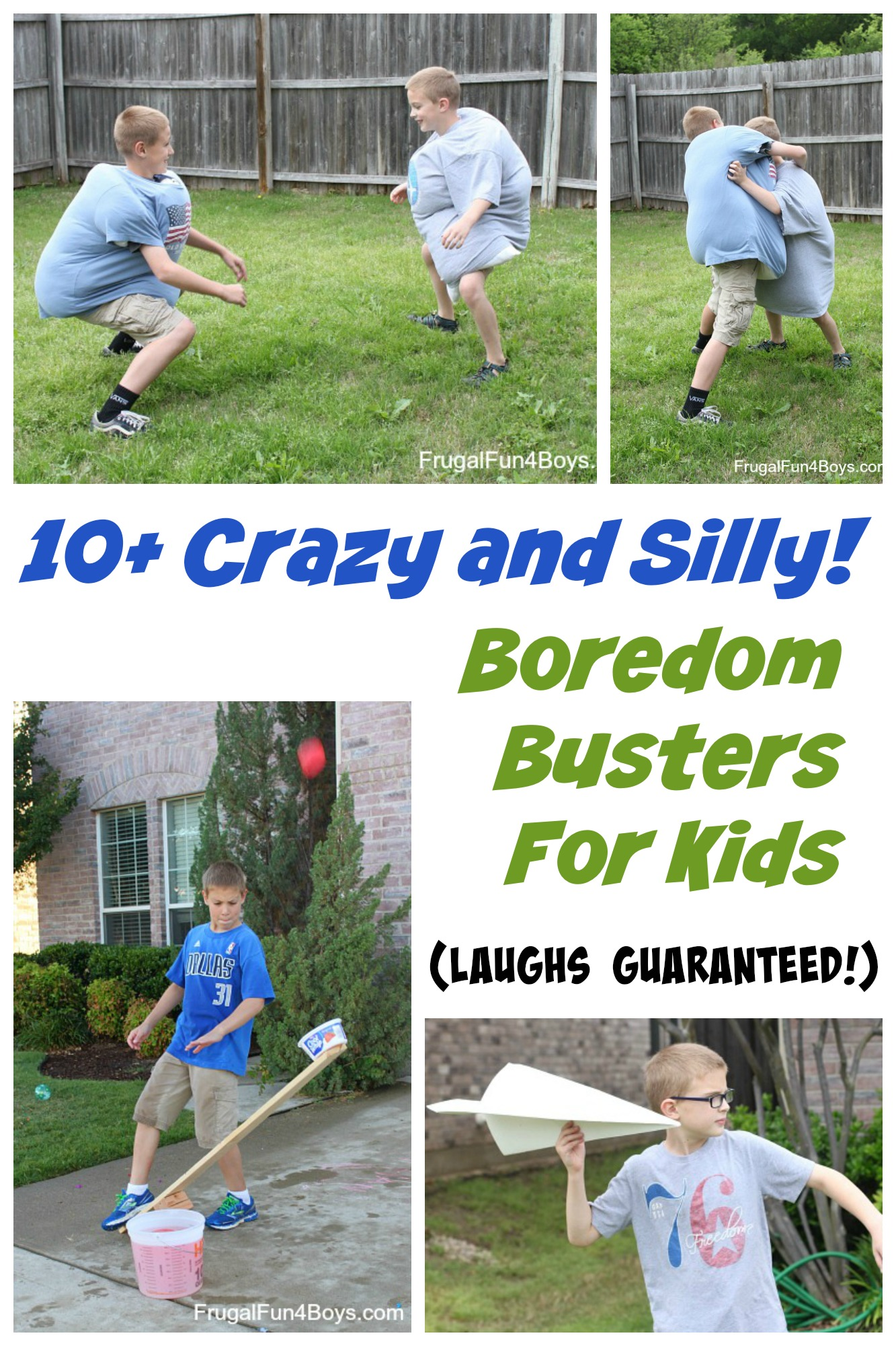 10+ Crazy and Silly Boredom Busters for Kids