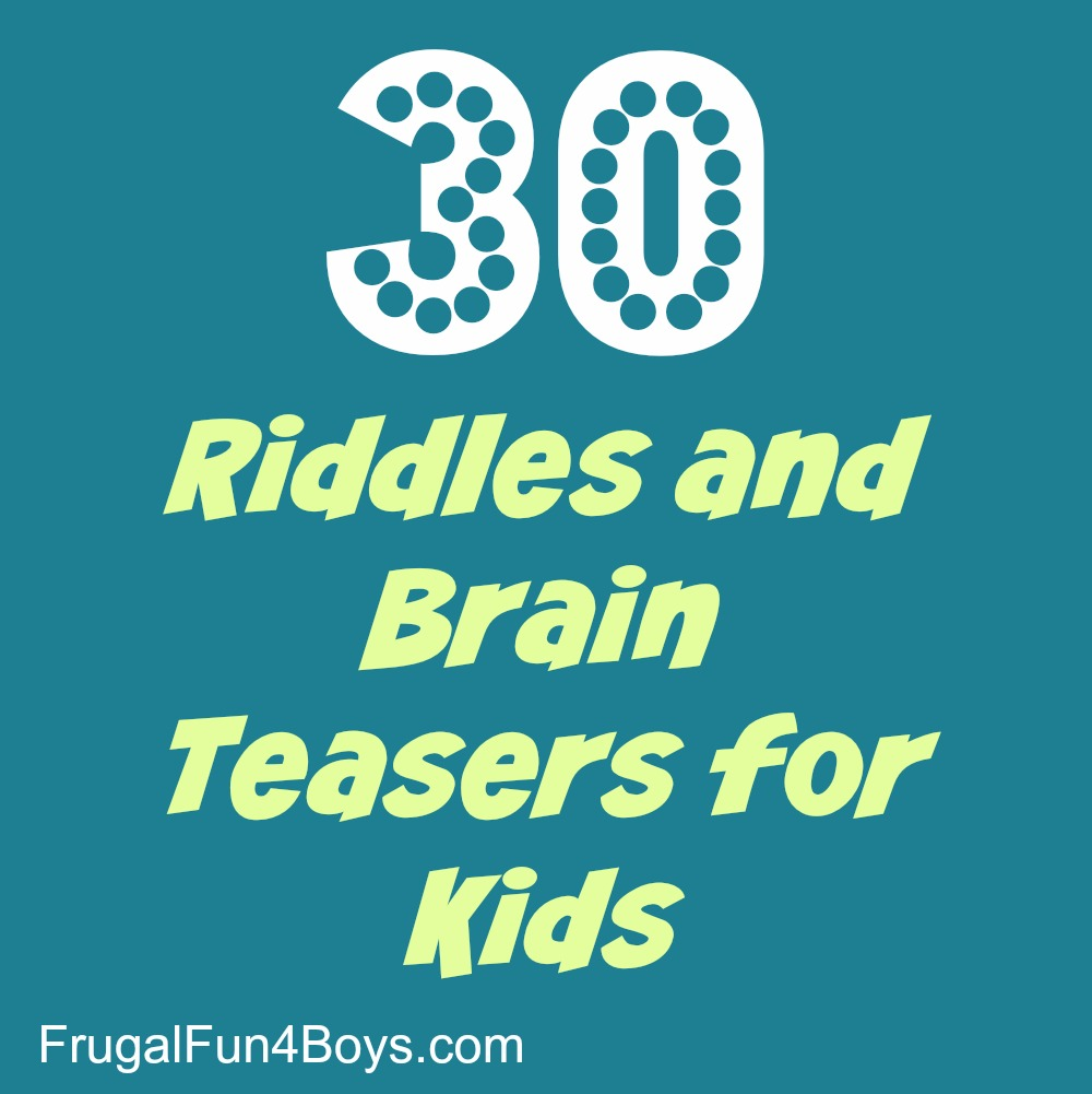 30 Riddles and Brain Teasers for Kids