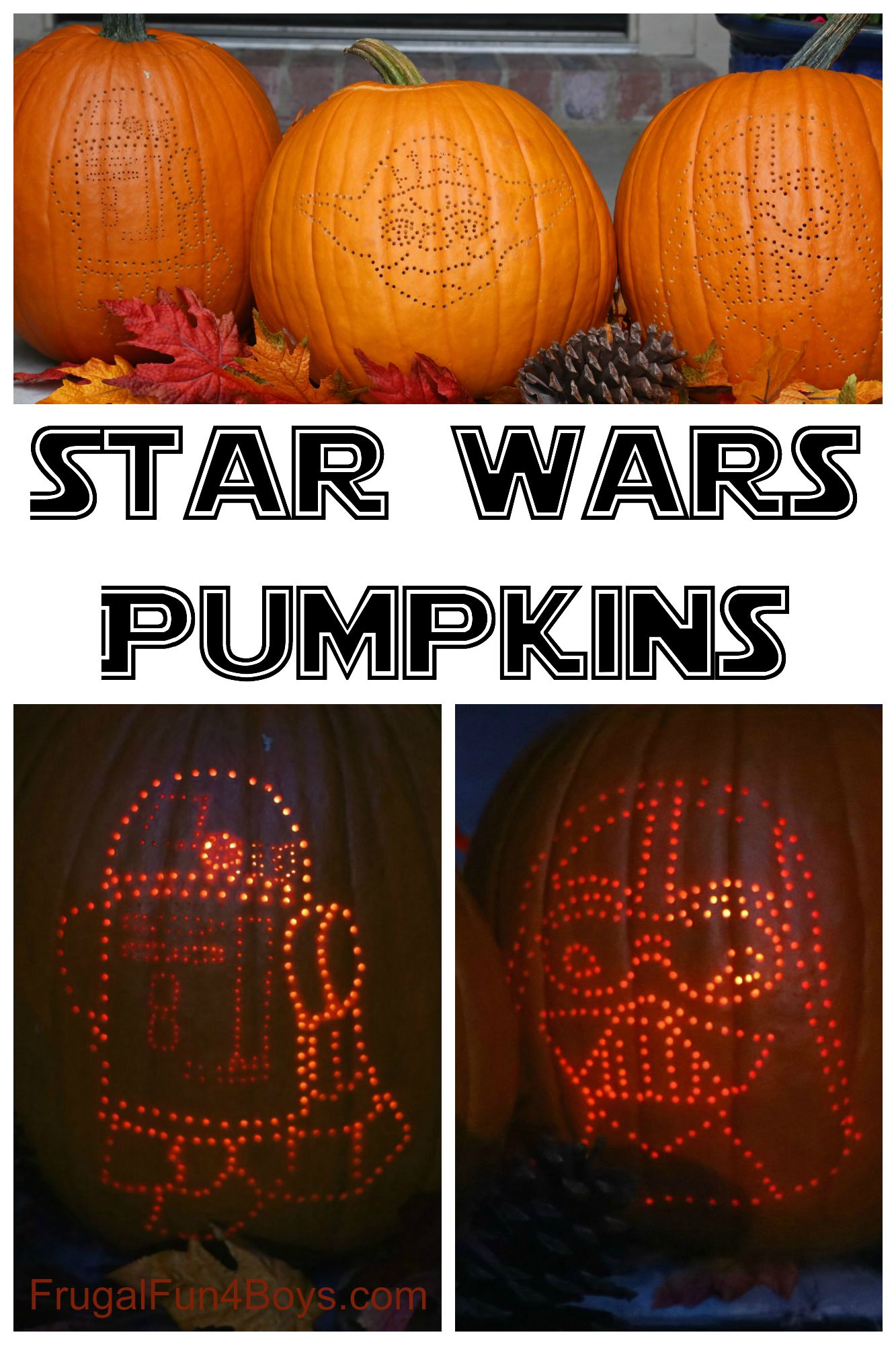 How to Create AWESOME Star Wars Pumpkins - Frugal Fun For Boys and ...