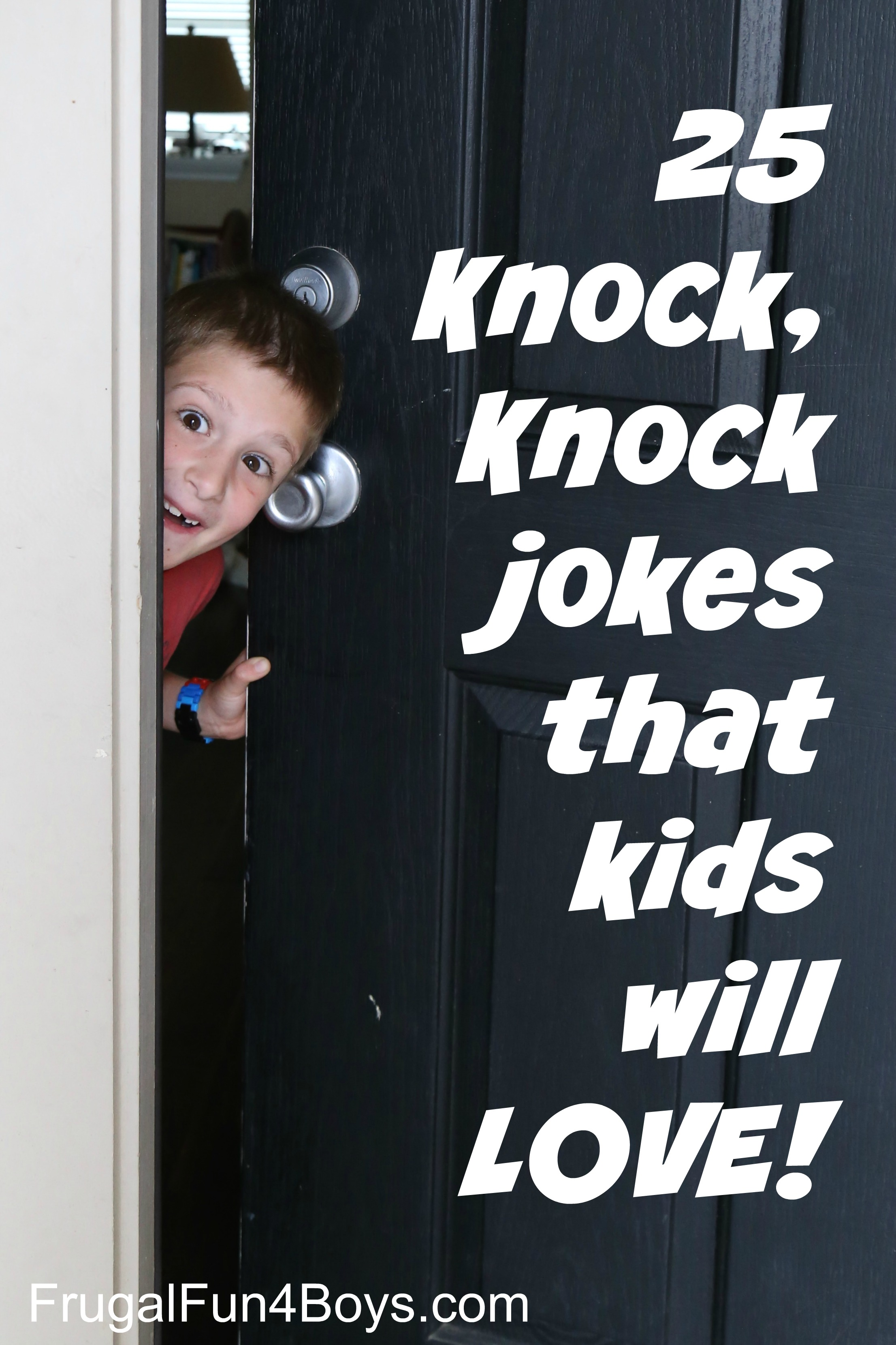 Image of: Pictures 25 Hilarious Knock Knock Jokes For Kids Jokejive Discovery Engine 25 Hilarious Knock Knock Jokes For Kids Frugal Fun For Boys And Girls
