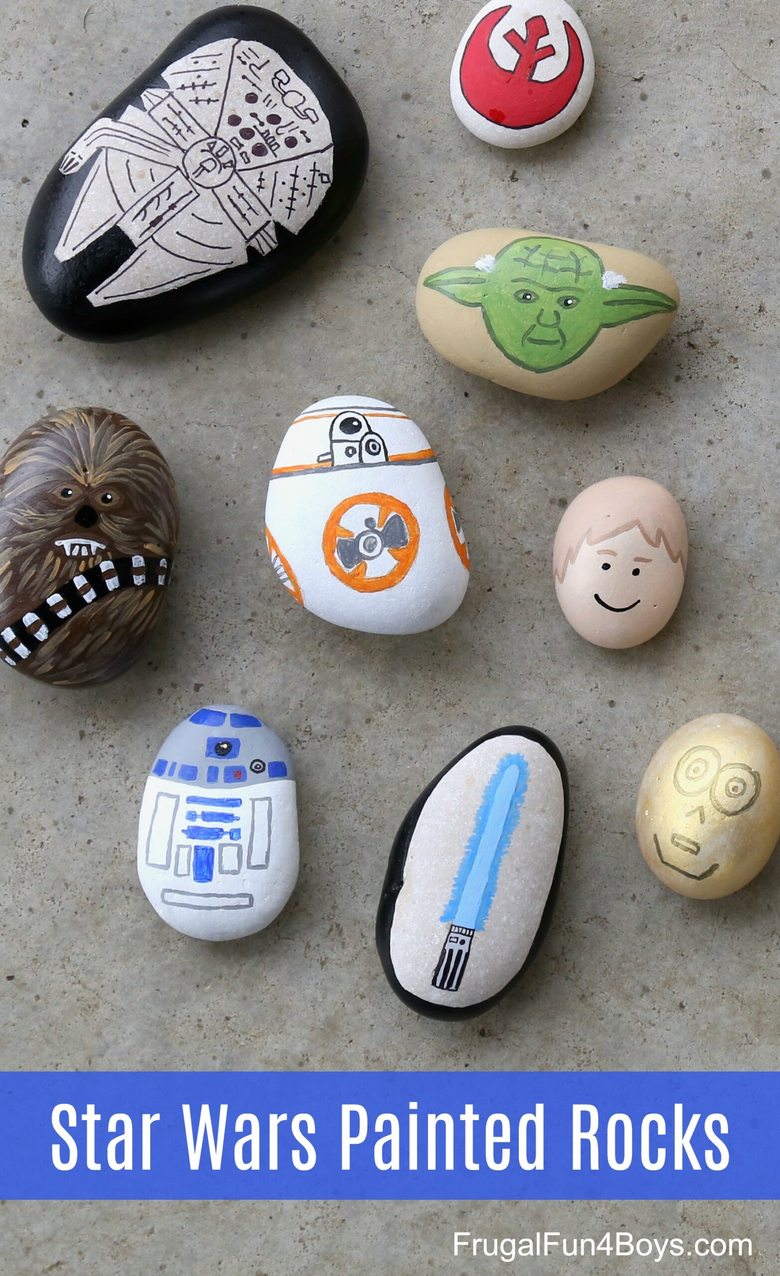 You Won T Need The Force To Make These Awesome Star Wars Painted Rocks Frugal Fun For Boys And Girls