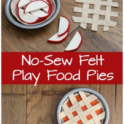 Easy No-Sew Felt Play Food Pies
