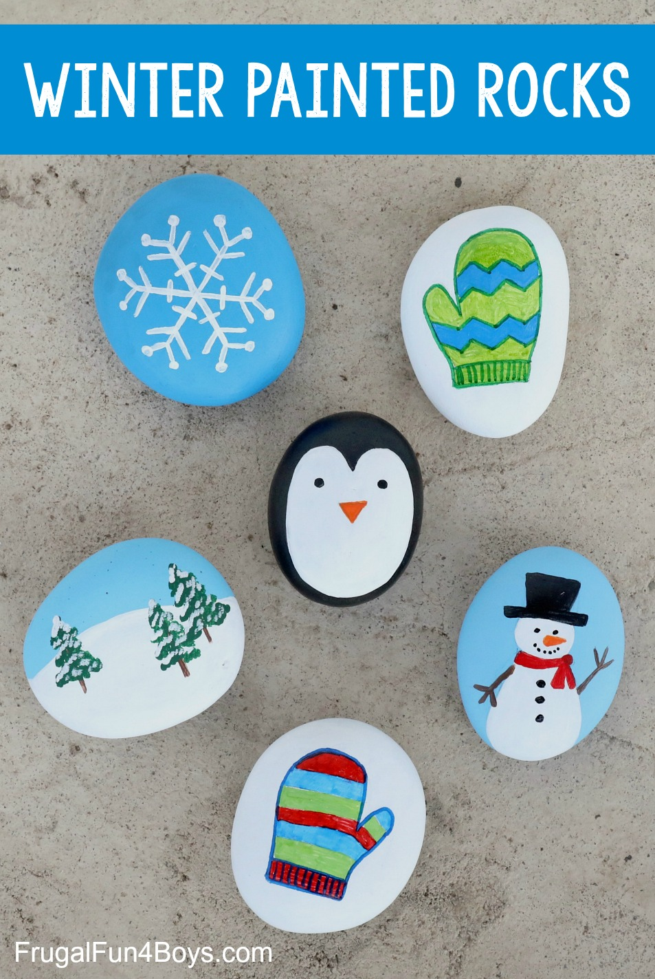 Winter Rock Painting Ideas - Snowflake, Mitten, Penguin, Snowman, Snowy Scene